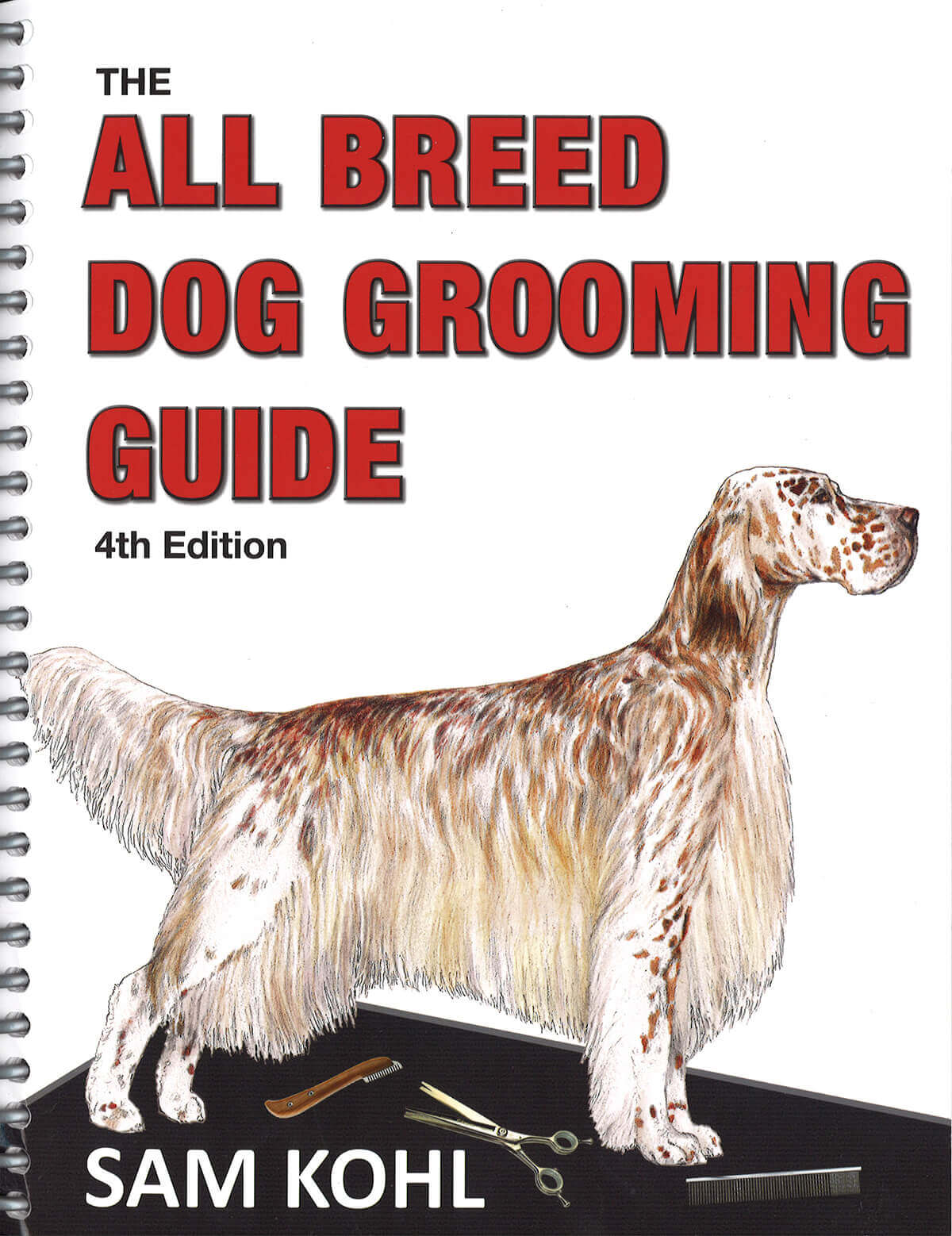 All Breed Dog Grooming Guide Th Edition